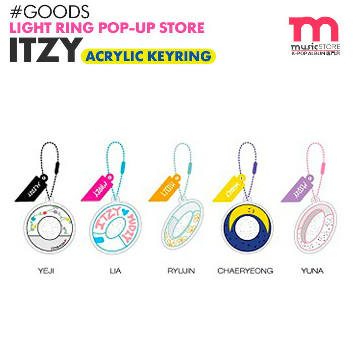 韓国(K-POP)・アジア, 韓国(K-POP)  ITZY ACRYL KEYRING LIGHT RING POP UP STORE OFFICIAL MD