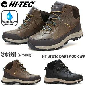 スノトレ メンズハイテック HT BTU16 DARTMOOR WP防水機能 防水ブーツ 防水 靴 スノーブーツ ウィンターシューズ ウォータープルーフ 雪道