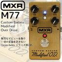 【あす楽対応】MXR/エフェクター オーバードライブ M77 Custom Badass Modified Over Drive / M-77 エムエックスアール【RCP】
