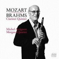 CDミシェル・アリニヨン「モーツァルト&ブラームスクラリネット五重奏曲」