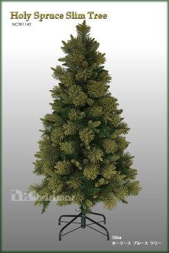 【クリスマスツリー】150cmホーリースプルーススリムツリー