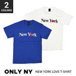 ONLYNY(オンリーニューヨーク)NewYorkLoveT-shirtTeeTシャツ半袖メンズクルーネックTシャツティーシャツストリートスケートTEE【あす楽対応】【RCP】