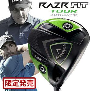 ≪カスタム≫キャロウェイ RAZR FIT(レイザーフィット) TOUR オーセンティック ドライバー (日本正規品)
