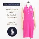 【SALE】ラルフローレン レディース ビッグポニー ノースリーブ ポロワンピースRalph Lauren BIGPONY Polo Shirts Dresses