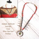 【INDIAN JEWELRY】 インディアンジュエリー NAVAJO シルバークロス ナジャヘッド  コーラル ネックレス