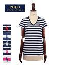 メール便送料無料 ポロ ラルフローレン レディース コットン Vネック ボーダー Tシャツ 半袖 女性用POLO Ralph Lauren T-Shirt