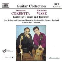 ヴィゼ/コルベッタ:ヴィゼ:2つのテオルボのための組曲ホ短調/同ト長調/コルベッタ:2つのギターのための「王のギター」/2つのギターのためのコンセールホ短調