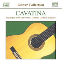 コレクション:カヴァティーナ(ザ・グレイティスト・ギター・コレクション)