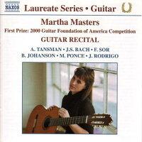 コレクション:期待の新進演奏家リサイタル・シリーズ−マーサ・マスターズ(ギター)