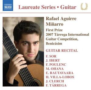 コレクション:期待の新人演奏家シリーズ/ラファエル・アギーレ=ミニャーロ ギター・リサイタル
