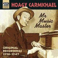 ホーギー・カーマイケル:ミスター・ミュージック・マスター(1928-1947)