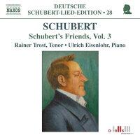シューベルト・ドイツ語歌曲全集第28集シューベルト:シューベルトと友人たち第3集