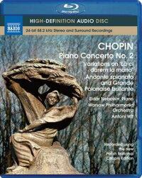 ショパン(1810-1849):ピアノ協奏曲第2番他[Blu-rayAudio]