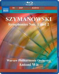 シマノフスキ(1882-1937):交響曲第1番&2番[Blu-rayAudio]