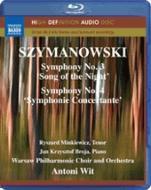 シマノフスキ(1882-1937):交響曲第3番&4番[Blu-rayAudio]