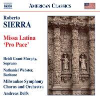 シエッラ:ラテンのミサ曲「プロ・パーチェ」