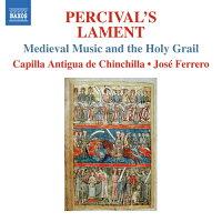 パーシヴァルの哀歌-中世の音楽と聖杯