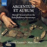 ARGENTUMETAURUM-銀と金〜初期ハンブルク・ルネッサンスの音楽集