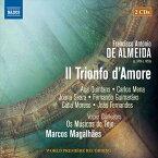 フランシスコ・アントニオ・デ・アルメイダ:「愛の勝利」2部からなる6声のスケルツォ・パストラーレ[2CDs]