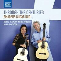 ThroughtheCenturies-何世紀にもわたって〜アマデウス・ギター・デュオ:ギター二重奏曲集