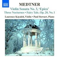 メトネル:ヴァイオリンとピアノのための作品全集第1集