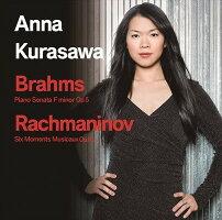 倉澤杏菜-ブラームス:ピアノ・ソナタヘ短調Op.5&ラフマニノフ:楽興の時Op.16