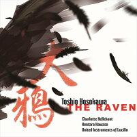 細川俊夫:大鴉(THERAVEN)-メゾ・ソプラノと12人の奏者のためのモノドラマ
