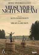 アレクサンダー・エクマン  バレエ《真夏の夜の夢》