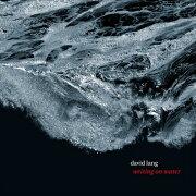 writing on water  ラング:作品集