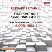 フロンメル: 交響曲 第1番/ 管弦楽のための交響的前奏曲