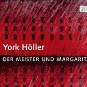ヘラー: 歌劇《マイスターとマルガリータ》