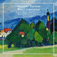 タンスマン:管楽器のための協奏曲集