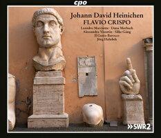 ハイニヒェン:歌劇《フラヴィオ・クリスポ》
