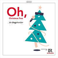 《Oh,ChristmasTree!》-おお、クリスマスツリー!