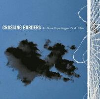 CROSSINGBORDERS[SACD-Hybrid]