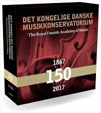 王立デンマーク音楽アカデミーの150年[CD12枚組]