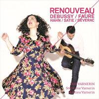 RENOUVEAUフランスの「歌曲集」-声とギターのための