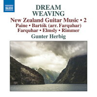 DREAMWEAVINGニュージーランドのギター作品集第2集