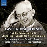 カステルヌォーヴォ=テデスコ: ヴァイオリン協奏曲 第3番/ 弦楽...