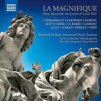 LAMAGNIFIQUEルイ14世の宮廷におけるフルート音楽
