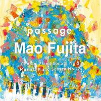 passageショパン:ピアノ・ソナタ第3番/藤田真央(ピアノ)