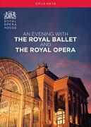 ロイヤル・オペラ・ハウスの一夜
