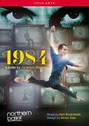 バレエ《1984》 (ノーザン・バレエ ワトキンス振付)