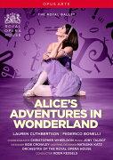 「不思議の国のアリス」 (3幕のバレエ) 英国ロイヤル・バレエ