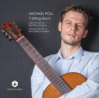 7弦のバッハJ.S.バッハ:リュートのための組曲