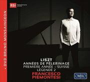 フランチェスコ・ピエモンテージ  リストを弾く  巡礼の年 第1年...