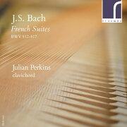 J.S.バッハ: フランス組曲 BWV812-817 他