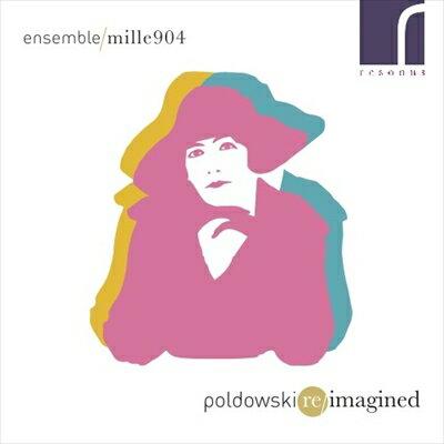 Poldowski Re/imagined-ポルドフスキ