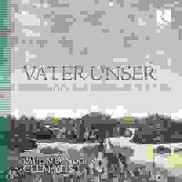「我らの父よ」ドイツ北部・中部・南部バロックの教会音楽と器楽曲