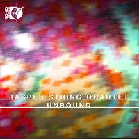 Unbound〜現代の弦楽四重奏曲集